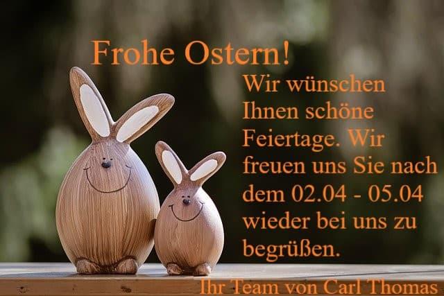 Frohe Ostern und schöne Feiertage! Wir haben vom 02.04-05.04 geschlossen.